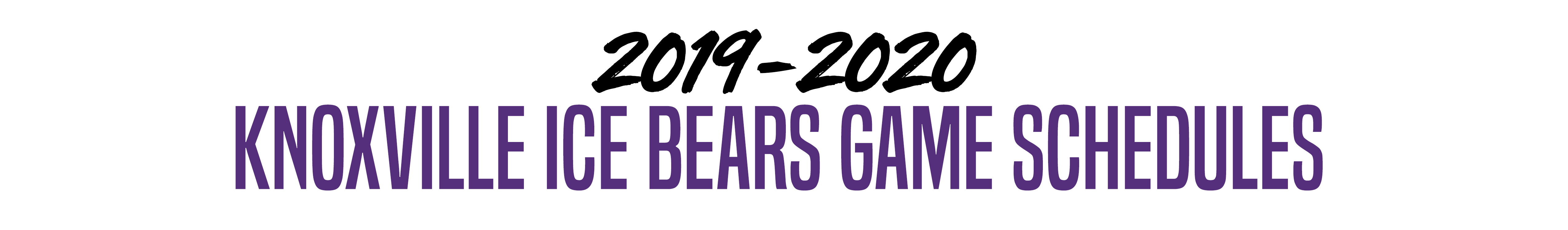 Ice Bears Schedule 2020 Knoxville Ice Bears: Download Schedule